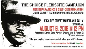 Street March & Rally for Marcus Garvey & Plebiscite