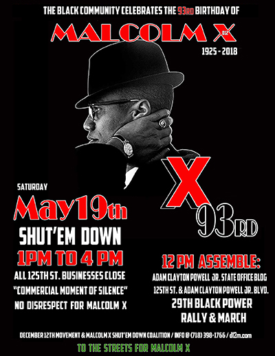 Celebrate 93rd Birthday of Malcolm X